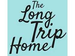 The Long Trip Home